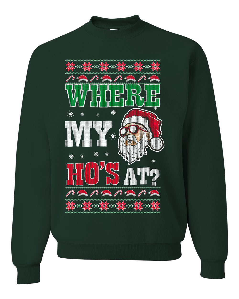 Where my Hos At Santa Funny Ugly Christmas Sweater Unisex Crewneck Graphic Sweatshirt