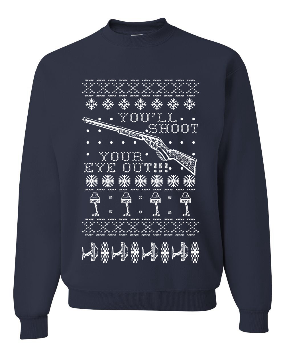 You'll Shoot Your Eye Out Christmas Unisex Crewneck Graphic Sweatshirt