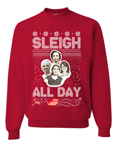AOC The Squad Congresswomen Sleigh All Day Xmas Ugly Christmas Sweater Unisex Crewneck Graphic Sweatshirt