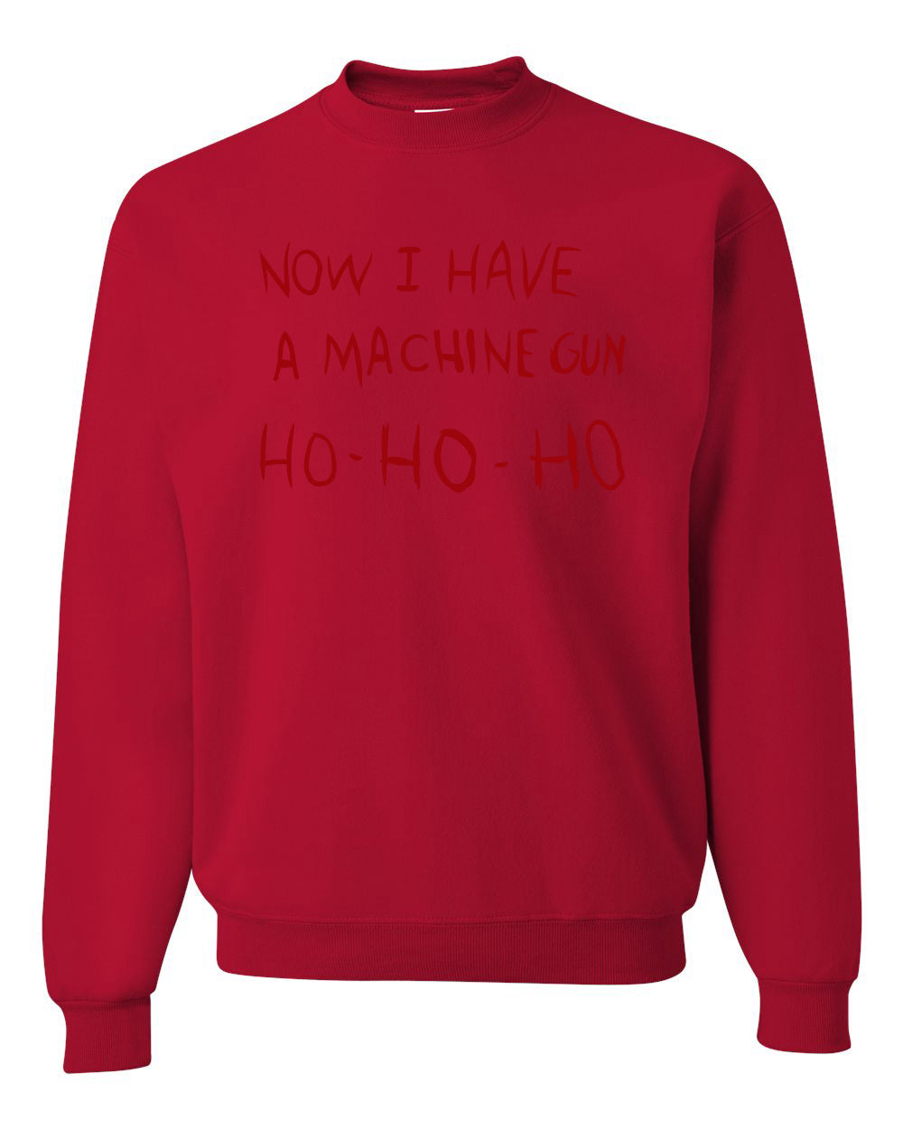 Die Hard Now I Have a Machine Gun Ho ho ho Christmas Unisex Crewneck Graphic Sweatshirt