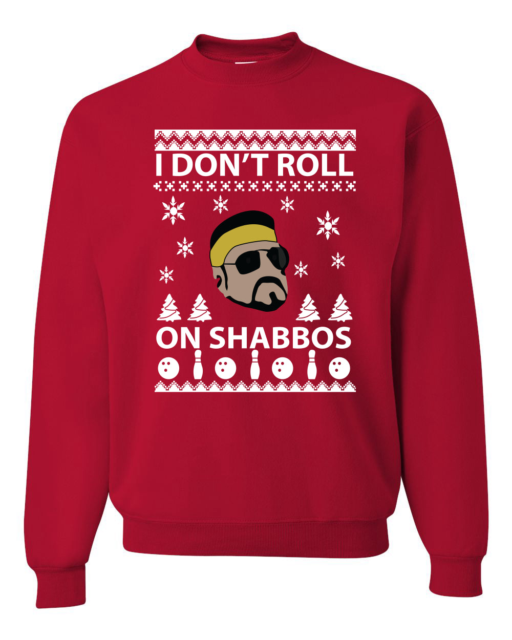I Don't Roll on Shabbos Funny Walter Quote Big Lebowski Christmas Unisex Crewneck Graphic Sweatshirt