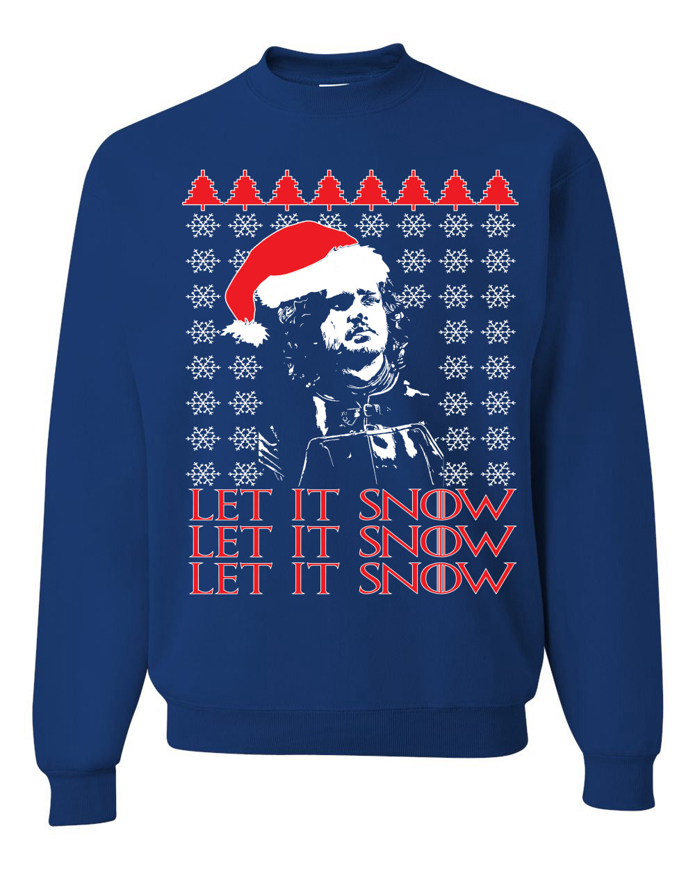 Let It Snow X 3 Jon Snow GoT Unisex Crewneck Graphic Sweatshirt