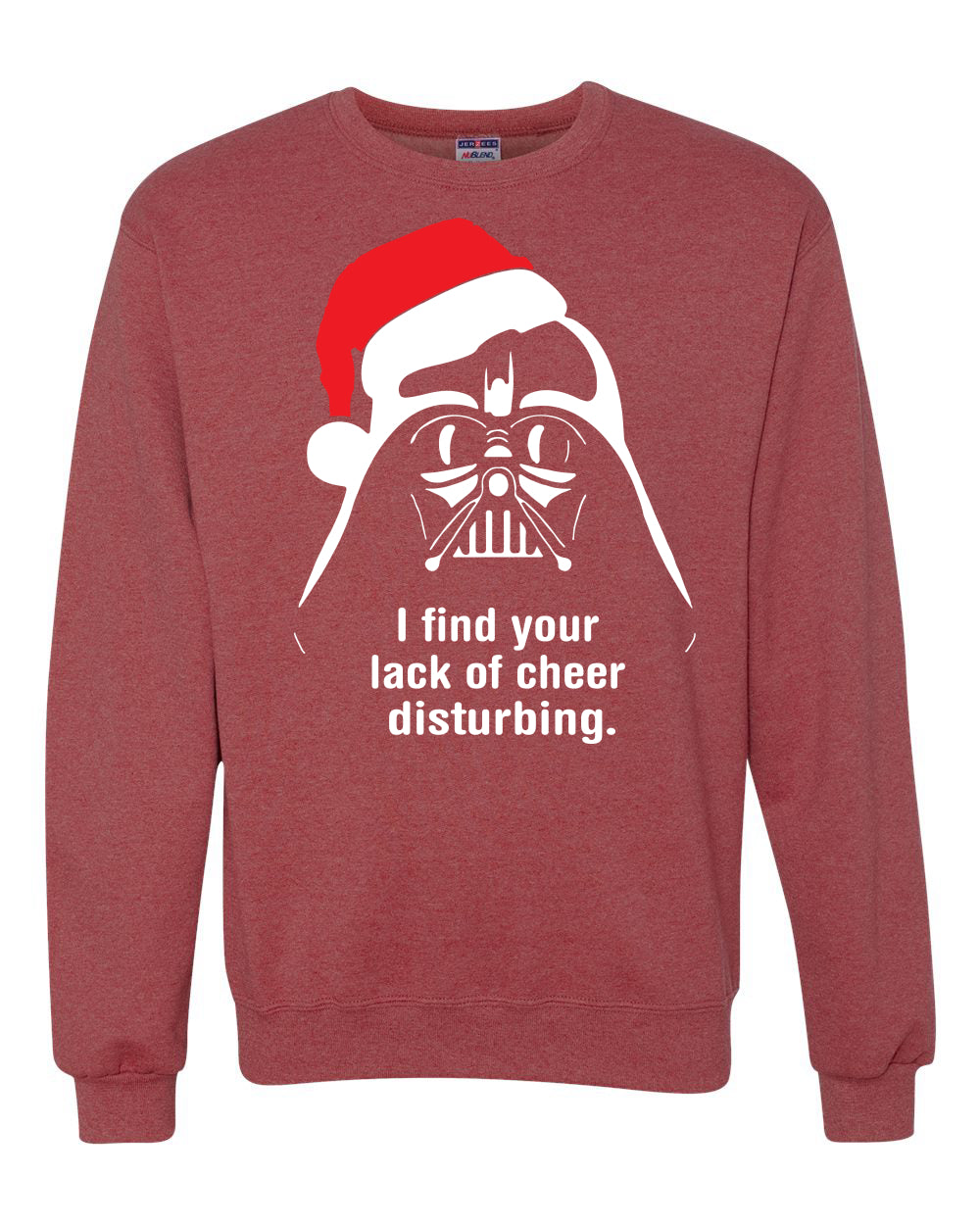 I Find Your Lack of Cheer Disturbing Christmas Unisex Crewneck Graphic Sweatshirt