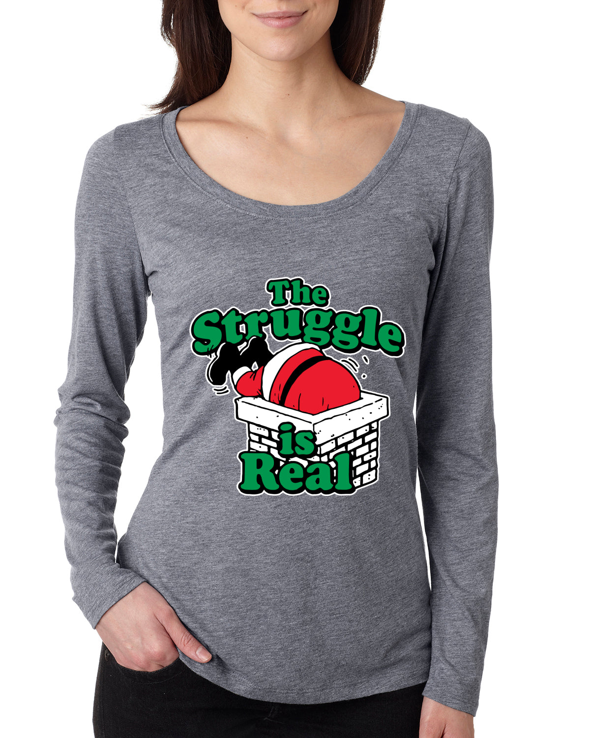 The Struggle is Real Xmas  Ugly Christmas Sweater Womens Scoop Long Sleeve Top