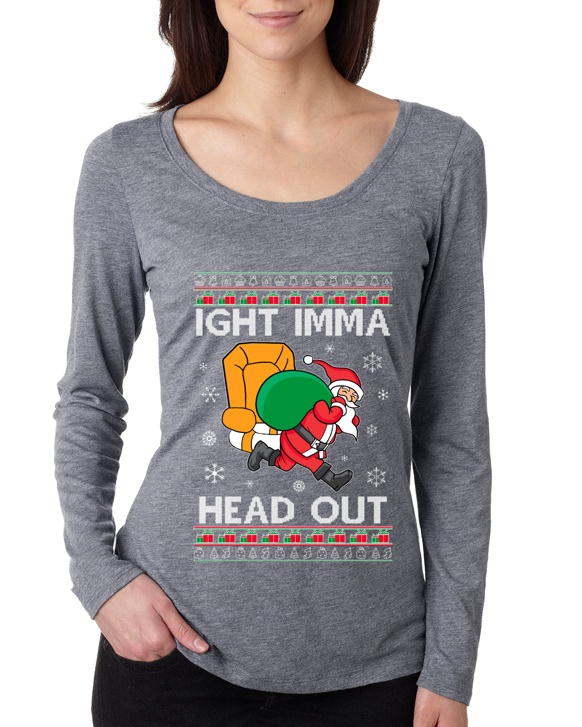 Ight Imma Head Out Funny Santa Xmas Meme Christmas Womens Scoop Long Sleeve Top