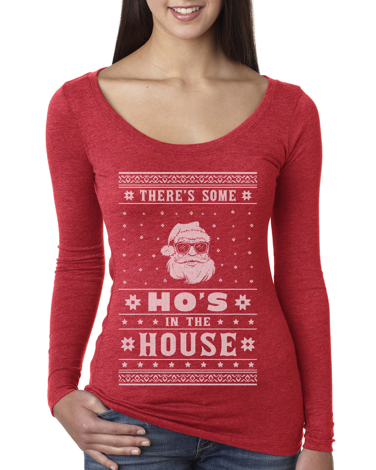 Theres Some Hos in the House Santa Ugly Christmas Sweater Womens Scoop Long Sleeve Top