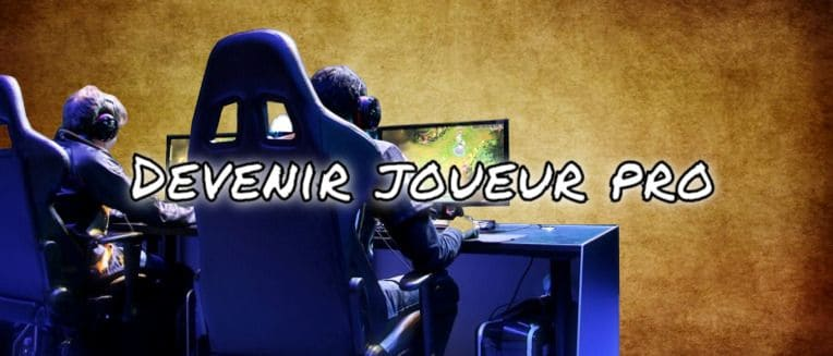 Comment devenir un pro-gamer