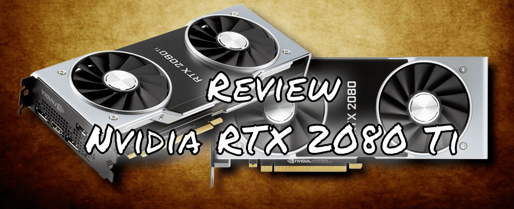 Nvidia GeForce RTX 2080 Ti review