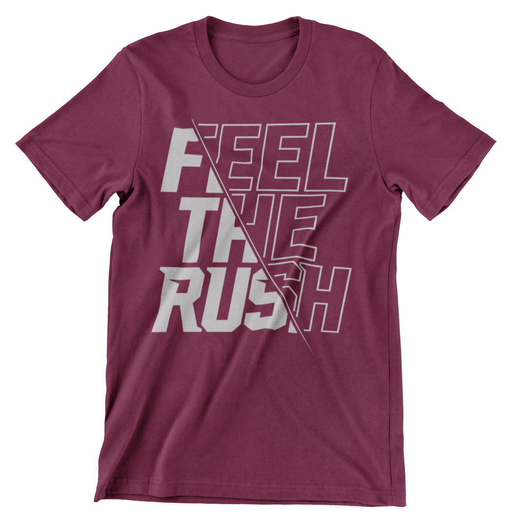 Feel the Rush T-shirt