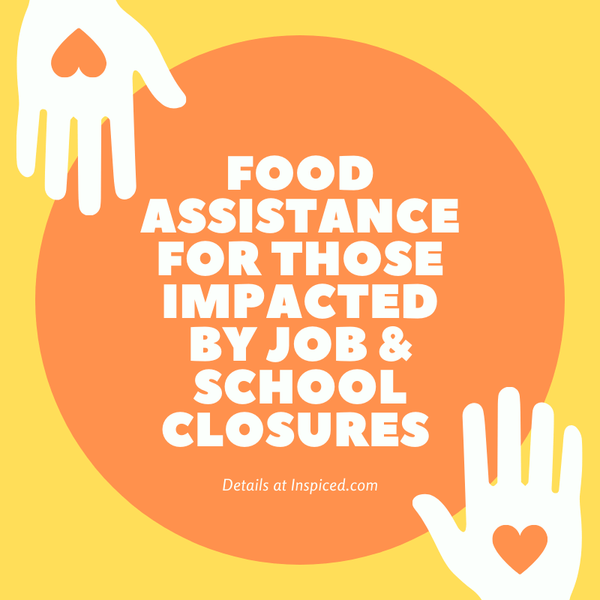 Food Assistance For Those Impacted by Job and School Closures