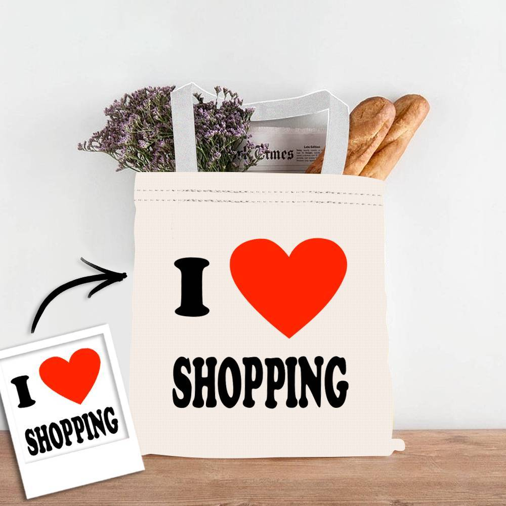 Custom Photo I Love Shopping Double Sided Tote Bag Reusable Tote Bag Reusable Shopping Bag