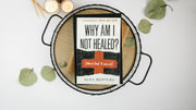 Why Am I Not Healed?