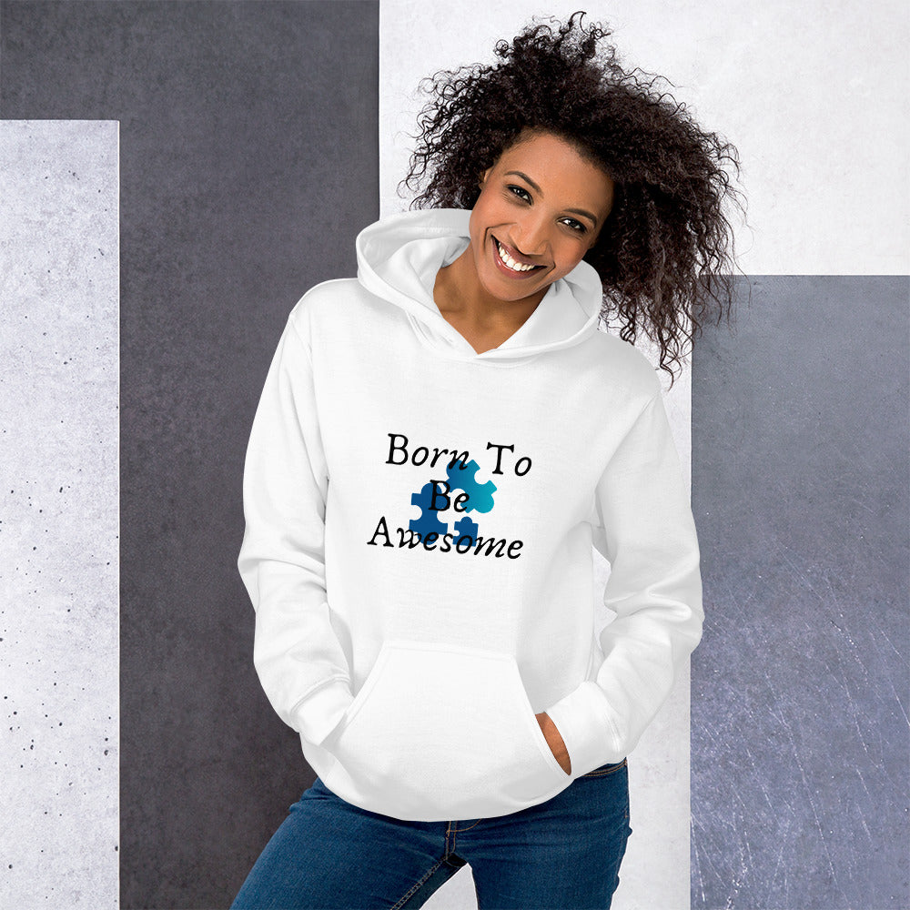 Unisex Hoodie Born to Be Awesome