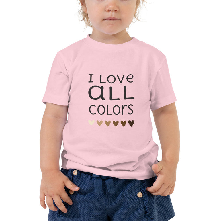 I Love All Colors Toddler Short Sleeve Tee