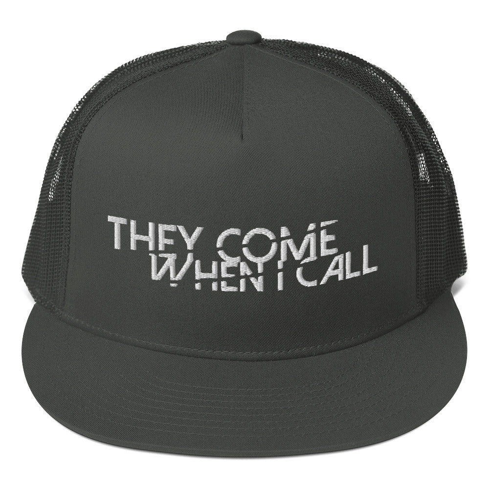 They Come When I Call Mesh Back Snapback