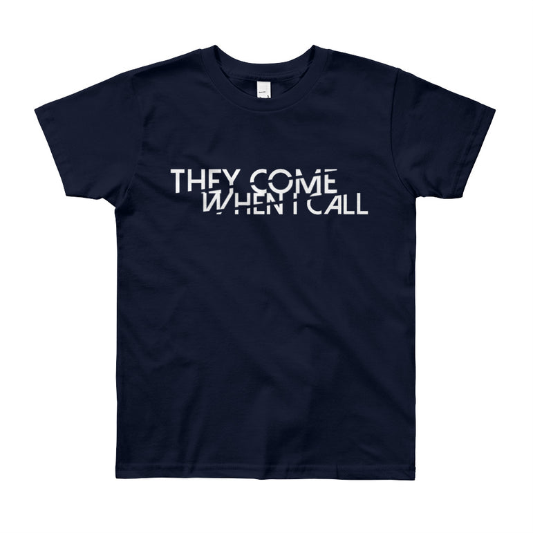 They Come When I Call Youth Short Sleeve T-Shirt