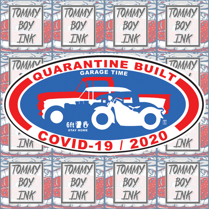 QUARANTINE BUILT STICKER