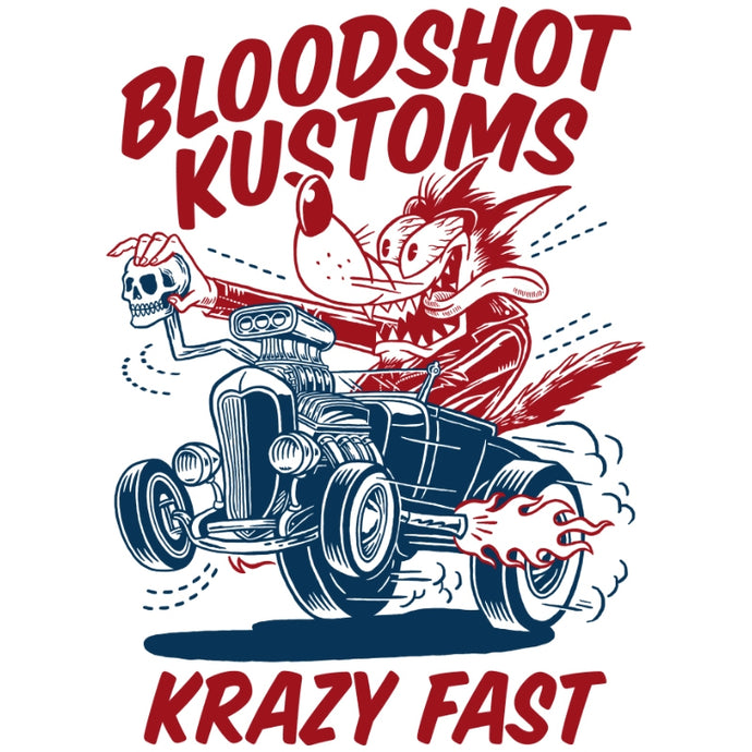 BloodShot Kustoms Krazy Fast Wolf