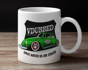 VDUBBED...SAVE WATER GO AIR COOLED CUP...GREEN