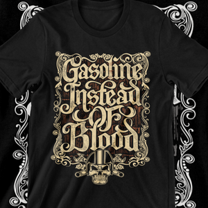 GASOLINE INSTEAD OF BLOOD