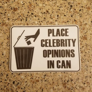 PLACE CELEBRITY OPINIONS IN CAN