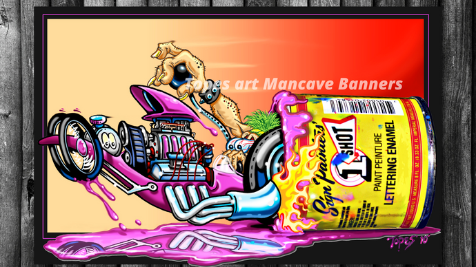 MANCAVE BANNER...ONE SHOT DRAGSTER