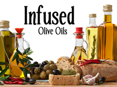 Infused and Fused Olive Oils