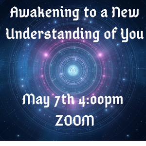 Awakening to a New Understanding of You