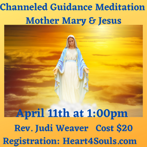 Channeled Guidance Meditation - Mother Mary & Jesus