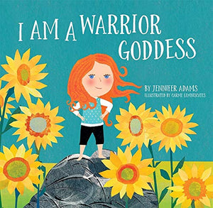 I Am A Warrior Goddess- Board Book