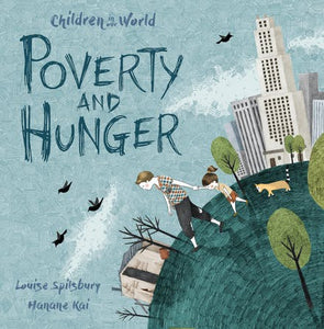 Children in Our World: Poverty and Hunger
