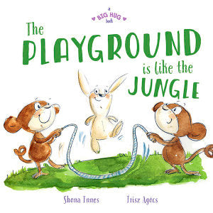 Big Hug Book: The Playground is Like a Jungle