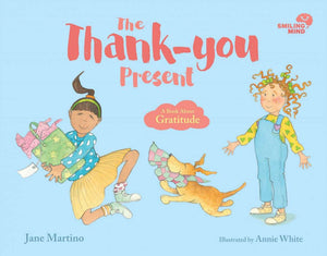 The Thank-you Present: A Book About Gratitude