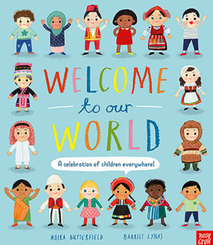 Welcome to Our World- A Celebration of Children Everywhere!