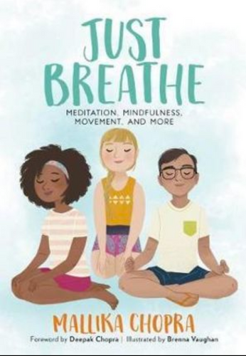 Just Breathe- Meditation, Mindfulness, and More