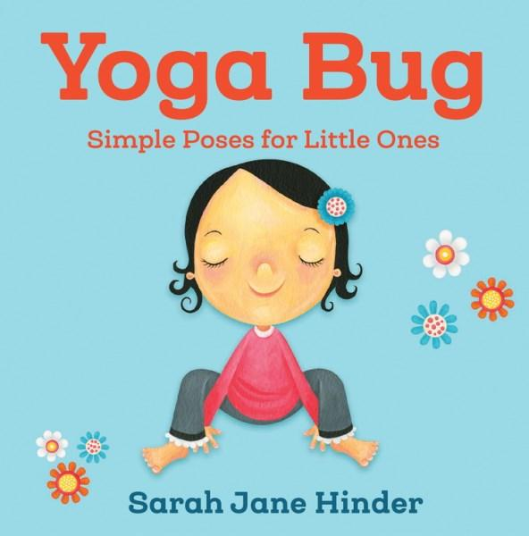 Yoga Bug- Simple Poses For Little Ones