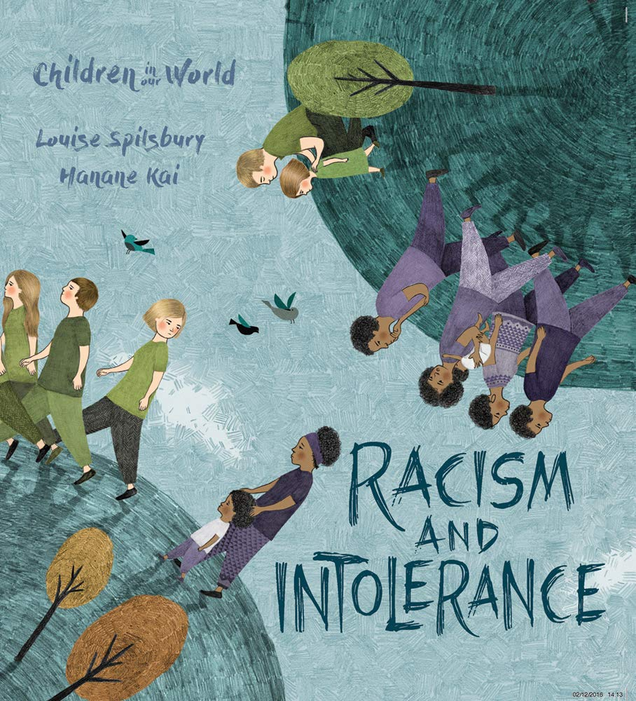 Racism and Intolerance (Children In Our World Series)