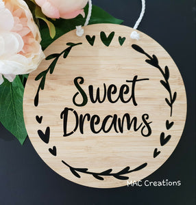 Sweet Dreams - Wall Plaque - MAC Creations Laser Co.