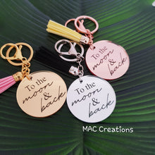 Load image into Gallery viewer, 'To the moon and back' Keyring - MAC Creations Laser Co.