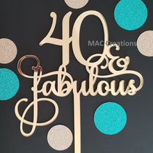 Load image into Gallery viewer, '40 & Fabulous' Cake Topper - MAC Creations Laser Co.