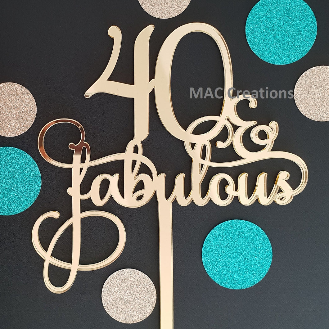 '40 & Fabulous' Cake Topper - MAC Creations Laser Co.