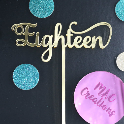 'Eighteen' Cake Topper - MAC Creations Laser Co.