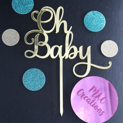 Oh Baby Cake Topper - MAC Creations Laser Co.