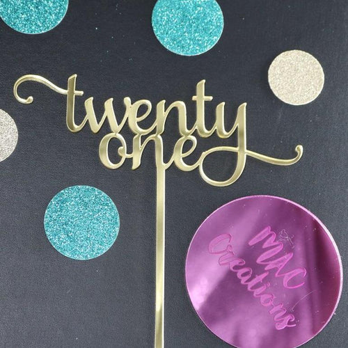 'Twenty One' Cake Topper - MAC Creations Laser Co.