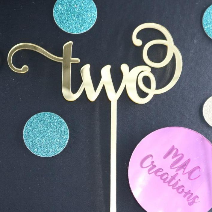 'Two' Cake Topper - MAC Creations Laser Co.
