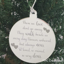 Load image into Gallery viewer, Memorial Ornament - Those we love... - MAC Creations Laser Co.