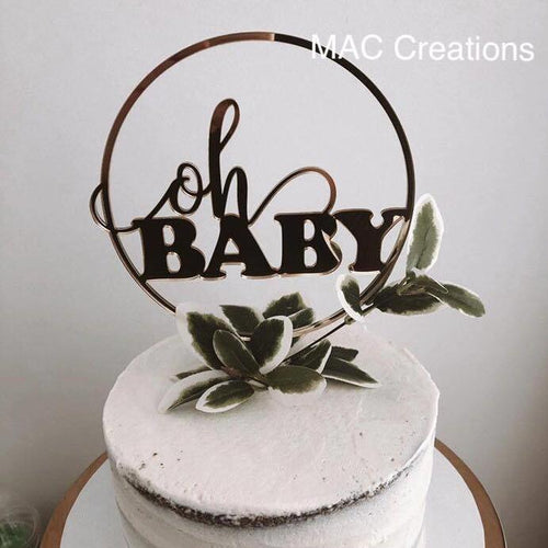 'Oh Baby' Circle Cake Topper - MAC Creations Laser Co.