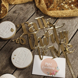 'Talk Thirty to Me' Cake Topper - MAC Creations Laser Co.