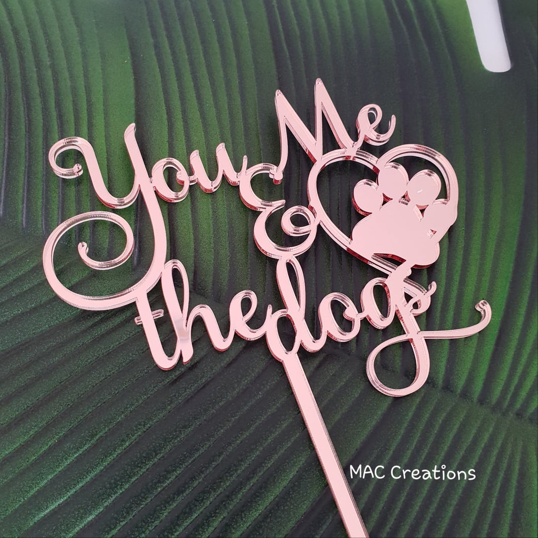 You Me and the dogs cake topper