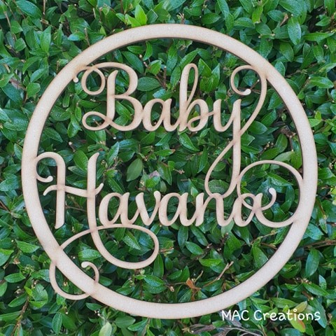 MDF Hoop - Baby 'Name' - MAC Creations Laser Co.